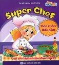 Super Chef - Con Trở Thành Siêu Đầu Bếp 5