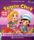 Super Chef - Con Trở Thành Siêu Đầu Bếp 3