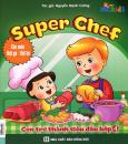 Super Chef - Con Trở Thành Siêu Đầu Bếp 4