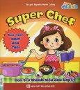 Super Chef - Con Trở Thành Siêu Đầu Bếp 6