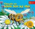 Chuyến Xe Khoa Học Kỳ Thú: Xe-Ong Khám Phá Tổ Ong