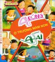 Tủ Sách Mầm Non - Ai Đúng Ai Sai: Ở Trường Mầm Non