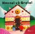 Truyện Cổ Grimm - Hansel Và Gretel
