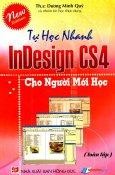 Tự Học Nhanh InDesign CS4 Cho Người Mới Học - Toàn Tập