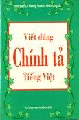 Viết Đúng Chính Tả Tiếng Việt