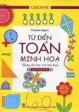 Từ Điển Usborne Toán Minh Họa - Dùng Cho Học Sinh Tiểu Học (Sách Song Ngữ)