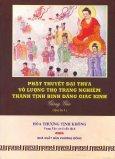 Phật Thuyết Đại Thừa Vô Lượng Thọ Trang Nghiêm Thanh Tịnh Bình Đẳng Giác Kinh Giảng Giải - Quyển 1 (Tái Bản 2011)