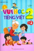 Vui Học Tiếng Việt Lớp 2 - Tập 2
