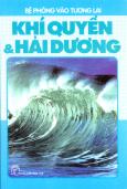 Bệ Phóng Vào Tương Lai - Khí Quyển Và Hải Dương