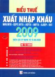 Biểu Thuế Xuất Nhập Khẩu 2009 - Hiệu Lực Áp Dụng Từ 12.06.2009 (Dùng Kèm Đĩa CD)