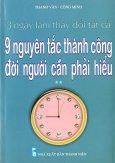 3 Ngày Làm Thay Đổi Tất Cả - 9 Nguyên Tắc Thành Công Đời Người Cần Phải Hiểu (Tập 2)