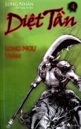 Diệt Tần - Long Ngự Trảm (Tập 4)