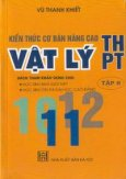 Kiến thức cơ bản nâng cao Vật lý THPT (tập 2)