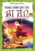 Trong Thẳm Sâu Của Bí Ẩn - Tập 5: Giải Mã Những Câu Chuyện Bí Ẩn Muôn Đời