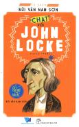 """Triết Học Cho Bạn Trẻ - """"Chat"""" Với John Locke"""