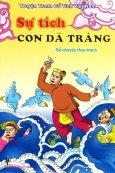 Sự Tích Con Dã Tràng - Kể Chuyện Theo Tranh (Truyện Tranh Cổ Tích Việt Nam)