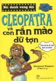 Nổi Danh Vang Dội - Cleopatra Và Con Rắn Mào Dữ Tợn
