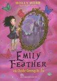 Emily Feather Và Chiếc Gương Bí Ẩn