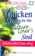 Chicken Soup For The Nature Lover's Soul - Khám Phá Cuộc Sống (Tập 22)