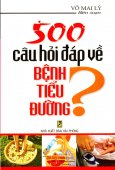 500 Câu Hỏi Đáp Về Bệnh Tiểu Đường?