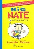 Big Nate - Tập 1: Một Mình Một Cõi