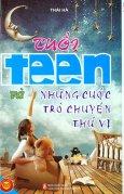 Tuổi Teen Và Những Cuộc Trò Chuyện Thú Vị