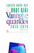 Truyện Ngắn Hay & Đoạt Giải Văn Nghệ Quân Đội 2013 - 2014