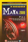 Hướng Dẫn Thiết Kế Các Mô Hình Nhân Vật 2D - 3D Trên máy Tính Với Maya 2009 (Tập 2)