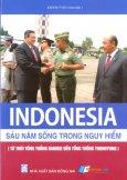 Indonesia - Sáu Năm Sống Trong Nguy Hiểm (Từ Thời Tổng Thống Habibie Đến Tổng Thống Yudhoyono)