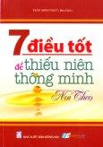 7 Điều Tốt Để Thiếu Niên Thông Minh Noi Theo