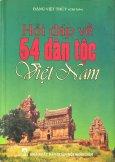 Hỏi Đáp Về 54 Dân Tộc Việt Nam