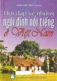 Hỏi Đáp Về Những Ngôi Đình Nổi Tiếng Ở Việt Nam