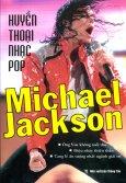 Huyền Thoại Nhạc Pop Michael Jackson