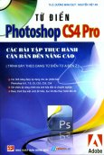 Từ Điển Photoshop CS4 Pro - Các Bài Tập Thực Hành Căn Bản Đến Nâng Cao