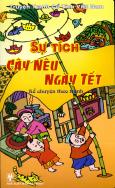 Truyện Tranh Cổ Tích Việt Nam - Kể Chuyện Theo Tranh - Sự Tích Cây Nêu Ngày Tết