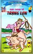 Truyện Vui Dân Gian - Giai Thoại Về Trạng Lợn