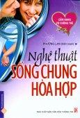 Cẩm Nang Vợ Chồng Trẻ - Nghệ Thuật Sống Chung Hòa Hợp