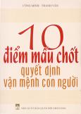 10 Điểm Mấu Chốt Quyết Định Vận Mệnh Con Người