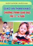 Giáo Án Tham Khảo - Chương Trình Giáo Dục Trẻ 3 - 4 Tuổi