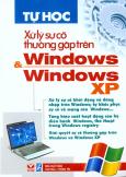 Tự Học Xử Lý Sự Cố Thường Gặp Trên Windows Và Windows XP