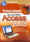 Tin Học Văn Phòng - Tự Học Nhanh Microsoft Office Access 2003