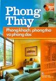 Tủ Sách Phong Thủy Cho Mọi Nhà - Phong Thủy Phòng Khách, Phòng Thờ Và Phòng Đọc