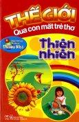 Thế Giới Qua Con Mắt Trẻ Thơ - Thiên Nhiên