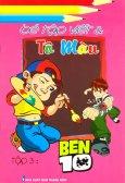 Bé Tập Viết Và Tô Màu - Tập 3: Ben 10