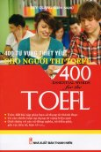 400 Từ Vựng Thiết Yếu Cho Người Thi TOEFL
