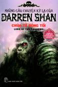 Những Câu Chuyện Kỳ Lạ Của Darren Shan - Tập 11: Chúa Tể Bóng Tối