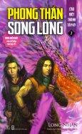 Phong Thần Song Long - Tập 7: Cáo Biệt Thành Tây Kỳ