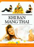Khi Bạn Mang Thai