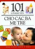 101 Lời Khuyên Cho Các Bà Mẹ Trẻ