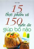 15 Thực Phẩm Và 150 Món Ăn Giúp Bổ Não